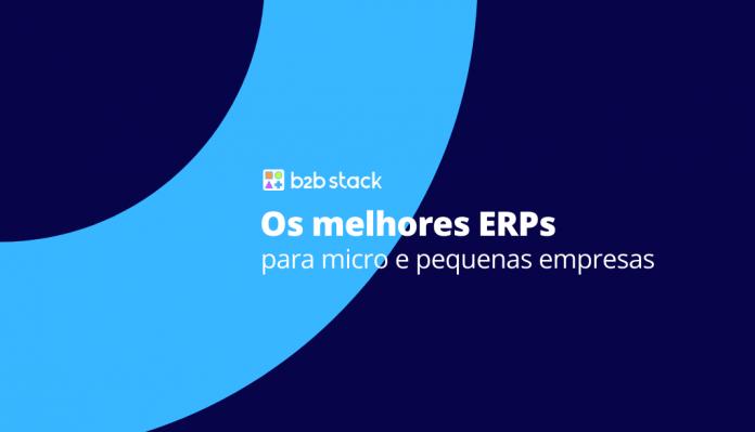 Os melhores ERPs para micro e pequenas empresas