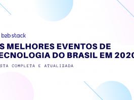 Confira quais os principais eventos de tecnologia no Brasil