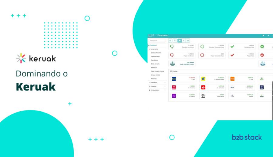 O Keruak é um software de gestão financeira voltado para pequenas e médias empresas