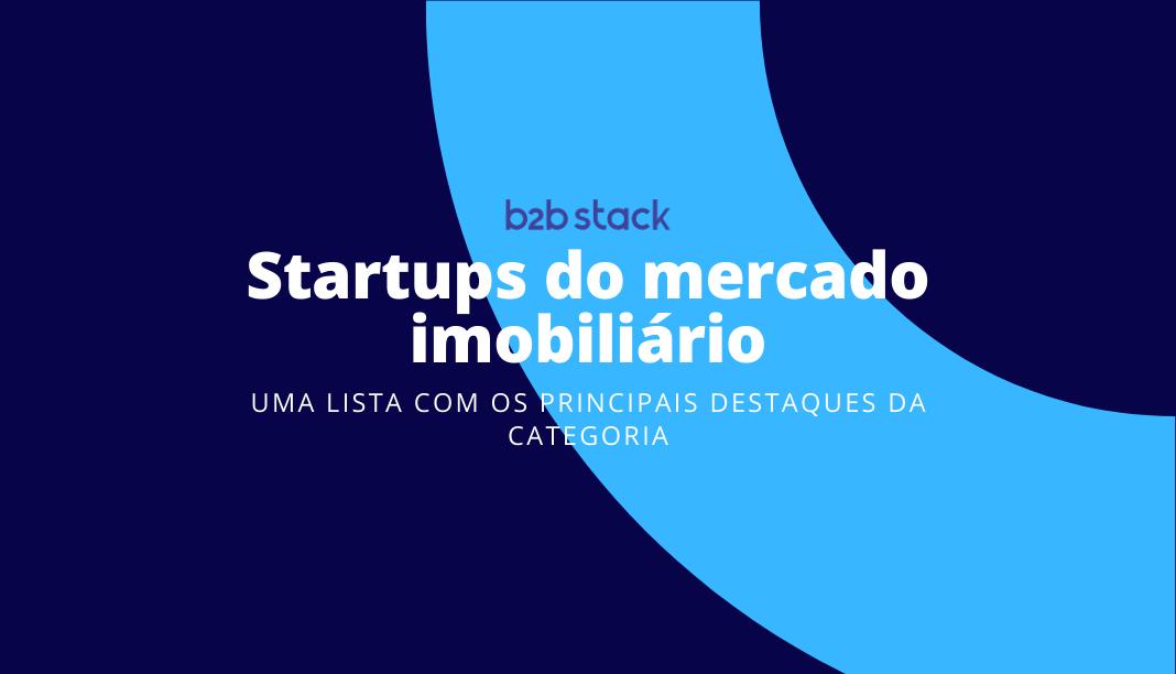 Capa artigo principais startups imobiliarias
