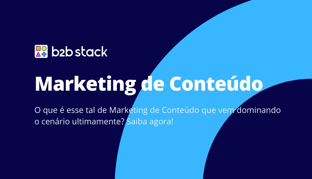 Marketing de Conteúdo, o que é?
