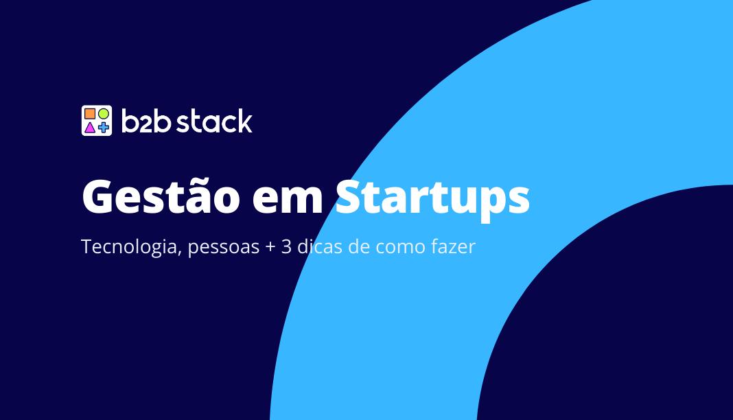 gestão em startups