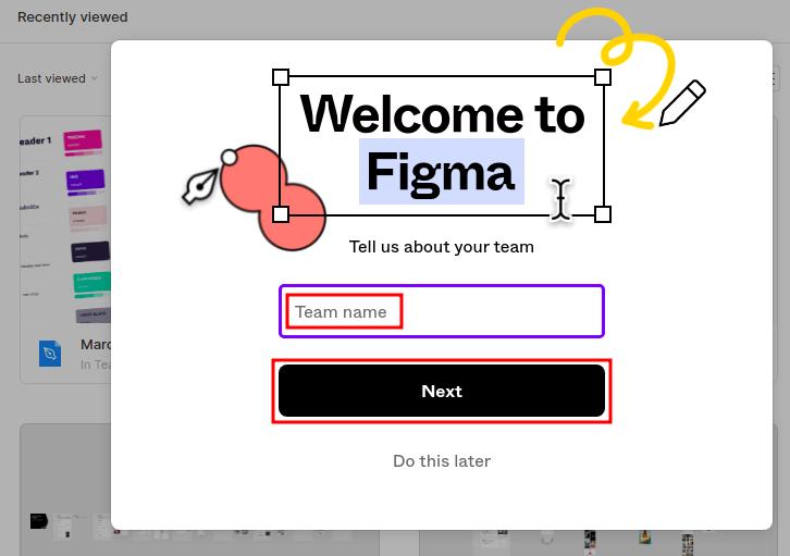 página inicial do Figma após login. No centro consta uma saldação de boas vindas e abaixo temos um campo para inserção do nome do usuário e um botão de 'next'